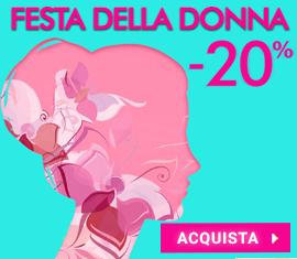 -20% Speciale Festa della Donna