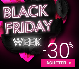 -30% SUR TOUT - BLACK FRIDAY WEEK
