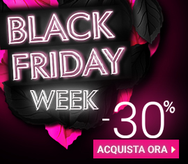-30% SU TUTTO - BLACK FRIDAY WEEK