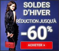 Jusqu'à 60% de réduction! Soldes d'Hiver