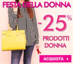 -25% Speciale Festa della Donna